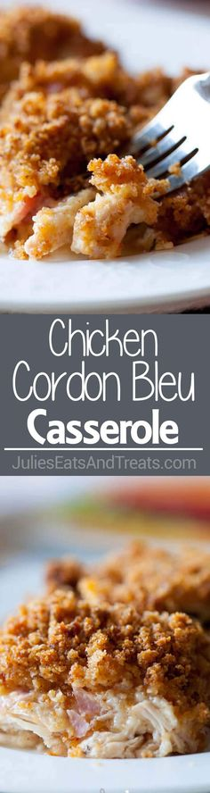 Chicken Cordon Bleu Casserole ~ Comforting Casserole with Layers of Chicken, Ham and Cheese with a Creamy, Cheesy White Sauce! Perfect Dinner Casserole! ~ http://www.julieseatsandtreats.com