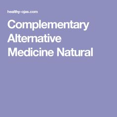 Complementary Alternative Medicine Natural