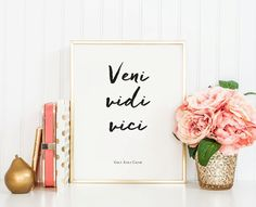 Veni Vidi Vici  Instant Download  8x10  11x14  by MOJAgraphics