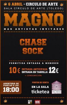 Domingo 6 de abril, Circulo de Arte- Toledo: -Magno -Chase -Sock