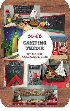 teacher appreciation week camping theme