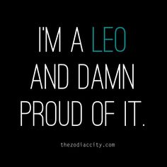I'm a LEO and I'm proud of it!