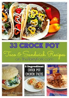 33 Crock Pot Taco and Sandwich Recipes | The Tasty Fork
