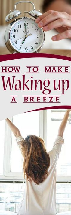 How to Make Waking up a Breeze