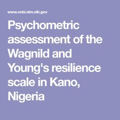 Psychometric assessment of the Wagnild and Young's resilience scale in Kano, Nigeria