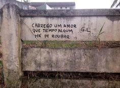"""""""""""Carrego um amor que tempo algum há de roubar"""" by @zizica #asruasfalam #oqueasruasfalam #oqrf #instapixo #instalove #instalive #manifesto #rua…"""""""
