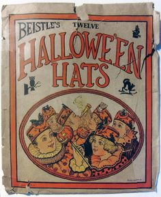 A Vintage Halloween Beistle Halloween, Halloween Hats, Retro Halloween, Halloween Prints, Halloween Trick Or Treat, Happy Halloween, Halloween Ideas, Halloween Stuff, Halloween