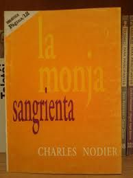Nodier, Charles. La monja sangrienta.