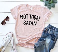This listing is for ONE Not Today Satan Shirt. This design is available on 9 different colored shirts. Each item is made to order, and may be customized in any way. If you see another color or design you like, just ask, and we can make it happen for you! SHIPPING: All shirts are