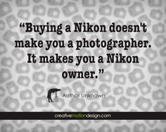 Creative Photography, Websites, Tips, Inspiration, Ideas & Contests Funny Photography, Quotes About Photography, Photography Business, Creative Photography, Amazing Photography, Great Quotes, Inspirational Quotes, Photographer Humor, Passion Quotes