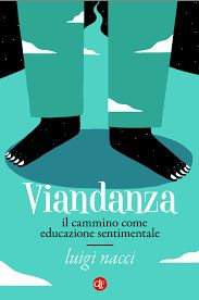 L'ultimo libro di Luigi Nacci.... La viandanza dalla Francigena al cammino di Santiago....