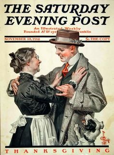 Norman Rockwell and his mentor, J. Leyendecker, not only created more Post covers than any other artists, their art helped shape the way Americans think about Thanksgiving. The Saturday Evening Post is giving thanks for its two greatest artists. American Illustration, Illustration Art, Art Illustrations, Vintage Posters, Vintage Art, Guerra Total, Jc Leyendecker, Vintage Thanksgiving, Happy Thanksgiving
