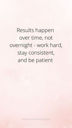 Stay consistent quote