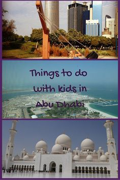 Things to do with kids in Abu Dhabi. thank you to @babyglobetrot