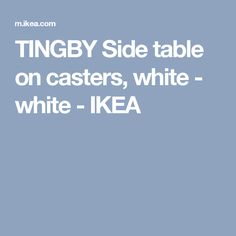 TINGBY Side table on casters, white - white - IKEA