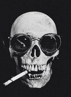 """""""Smoke, smoke that cigarette. Smoke that cigarette till you smoke yourself to death!"""""""