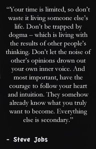 In the words of Steve Jobs. Now Quotes, Life Quotes Love, Great Quotes, Quotes To Live By, Motivational Quotes, Inspirational Quotes, Change Quotes Job, Follow Your Dreams Quotes, Quote Life