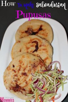 How to make Salvadorian Pupusas - Delicious, simple and easy to make, you will fall in love with this Salvadorian popular appetizer.