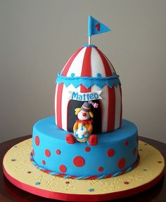 Circus tent and clown cake | Flickr - Photo Sharing!