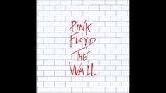Pink Floyd - The Wall (Full Album)