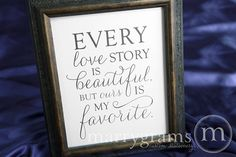 Every Love Story Is Beautiful but Ours is My Favorite - Wedding Love Engagement Table Sign -Reception Signage - Matching Numbers - SS01