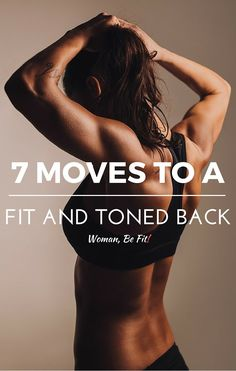 Best workout for your back - 7 moves to a fit and toned back.