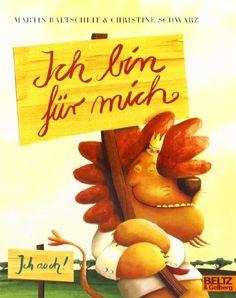Ich bin für mich von Martin Baltscheit http://www.amazon.de/dp/3407760965/ref=cm_sw_r_pi_dp_7vfwvb1WT7K1S