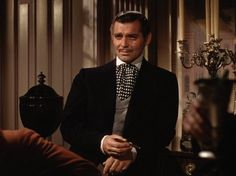 Scarlett: Sir, you are no gentleman.  Rhett Butler: And you, Miss, are no lady.