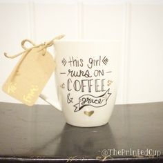 16 oz This girl runs on Coffee & Grace Christian by ThePrintedCup