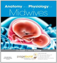 Anatomy and Physiology for Midwives by Jane Coad http://a.co/hnLYTRT