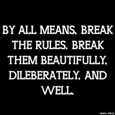 picasso on breaking all the rules quotes inspired pinterest