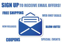 Sign up to get email offers!