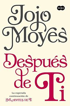 Descargar Después de ti de Jojo Moyes Kindle, PDF, eBook, Después de ti PDF…