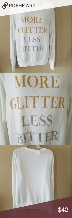 WILDFOX more glitter less bittert/ WILDFOX more glitter less bitter size X SMALL white gold graphic letters silver Wildfox Tops