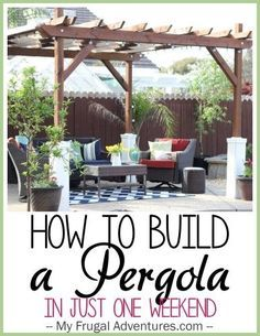 Diy weekend pergola project i want to do this with reclaimed how to build a pergola solutioingenieria Gallery