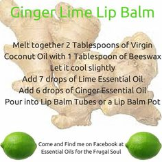 Ginger lime lip balm, essential oils and beeswax