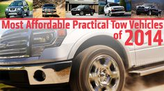 Each vehicle on this list is capable of towing at least lbs, and can carry at least lbs. Most Affordable Practical Tow Vehicles of Travel Trailers, Rv, Vehicles, Life, Camper Trailers, Motorhome, Car, Single Wide, Camper