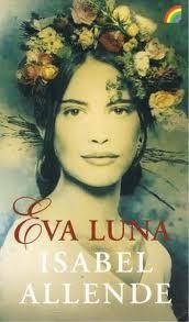 Eva Luna, es el nombre de una novela escrita por Isabel Allende en 1987.  La novela toma muchos elementos del realismo mágico. Aún la historia policial del país, a través de varias décadas tras cada mitad del siglo XX, tiene muchas semejanzas con el país de origen de la autora, Chile, la geografía y el contexto social de la historia muestran una sociedad más similar a la de Venezuela, país en que vivió al exiliarse.