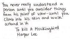 Harper Lee.  Love this quote from the movie