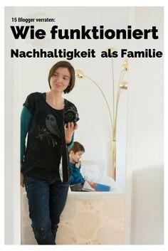 Bei Frühes Vogerl geben 15 Blogger Tipps, wie Nachhaltigkeit als Familie funktionieren kann.