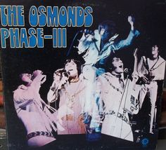 The Osmonds Phase III Vintage Record Album Vinyl LP 33 Pop Rock Music Donny Osmond Original Boy Band Heart Throbs Brother Band