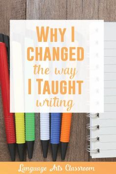 I changed the way I taught writing. My students have grown because of it.
