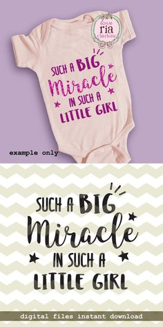 Big miracle in little girl, newborn new baby girls quote digital cut files, SVG, DXF, files New Baby Girl Quotes, Baby Quotes, New Baby Girls, Little Girls, Ways To Get Pregnant, Getting Pregnant, Baby Design, Newborn Quotes, Baby Gifts To Make