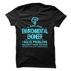 i am an ENVIRONMENTAL ENGINEER T Shirts, Hoodies. Get it here ==► https://www.sunfrog.com/LifeStyle/i-am-an-ENVIRONMENTAL-ENGINEER-28139030-Guys.html?57074 $23