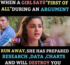 I think every girl have argument POWER.What do you think? Latest Funny Jokes, Very Funny Memes, Funny School Memes, Some Funny Jokes, Funny Relatable Memes, Funny Facts, Funny School Pictures, Hilarious, Best Friend Quotes Funny