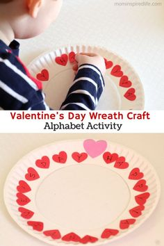 Valentine's Day Wreath Craft. An alphabet activity that develops letter identification, letter sounds and develops fine motor skills.