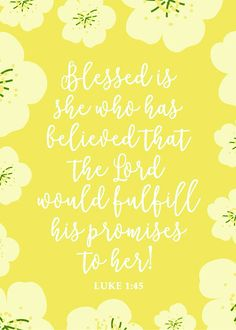 Blessed is she who has believed that the Lord would fulfill his promises to her…Jesus, prayer, scriptures, Quotes about God, bible verse Bible Verses Quotes, Bible Scriptures, Bible Quotes For Women, Jesus Quotes, Good Quotes, Inspirational Quotes, Motivational Sayings, Wisdom Quotes, Just In Case