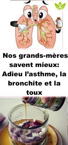 Nos Grands Meres Savent Mieux Ancien Remede Pour L Asthme La Bronchite Et La Toux Food Condiments