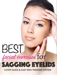 #DIY beauty exercise | BEST Facial Exercises For Sagging Eyelids. 4-Step Quick & Easy Skin Training System #sagging #eyelids #facial #exercises #massage #face #yoga #younger #skin #wrinkles #skincare