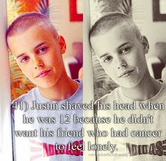 THIS KID COULD NOT BE MORE INSPIRING AND GENEROUS SO ALL YOU HATERS GO CRAP ON YOURSELVES WHILE I GUSH OVER THIS KIND-HEARTED BABE. #SHAVETHEHEADFORCANCER-BIEBS. HE COULDNT BE A BETTER PERSON. BIEBER FACT: HIS GRANDFATHER CRIED WHEN HE SAW A VIDEO OF JUSTIN SUPRISING A GIRL AND MAKING HER REALLY HAPPY. MY WITTLE BABY!1 :)